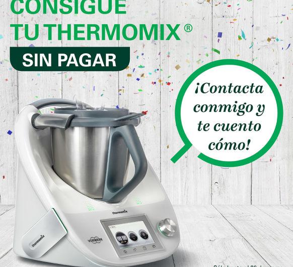 ''Thermomix® SIN PAGAR''