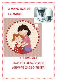 Thermomix® CELEBRAMOS EL DIA DE LA MADRE