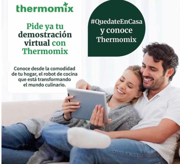 YO ME QUEDO EN CASA , MEJOR CON Thermomix® DEMOSTRACIÓN VIRTUAL