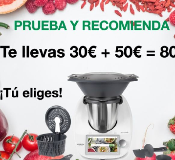 GANA 50€ + 30€ CON Thermomix®